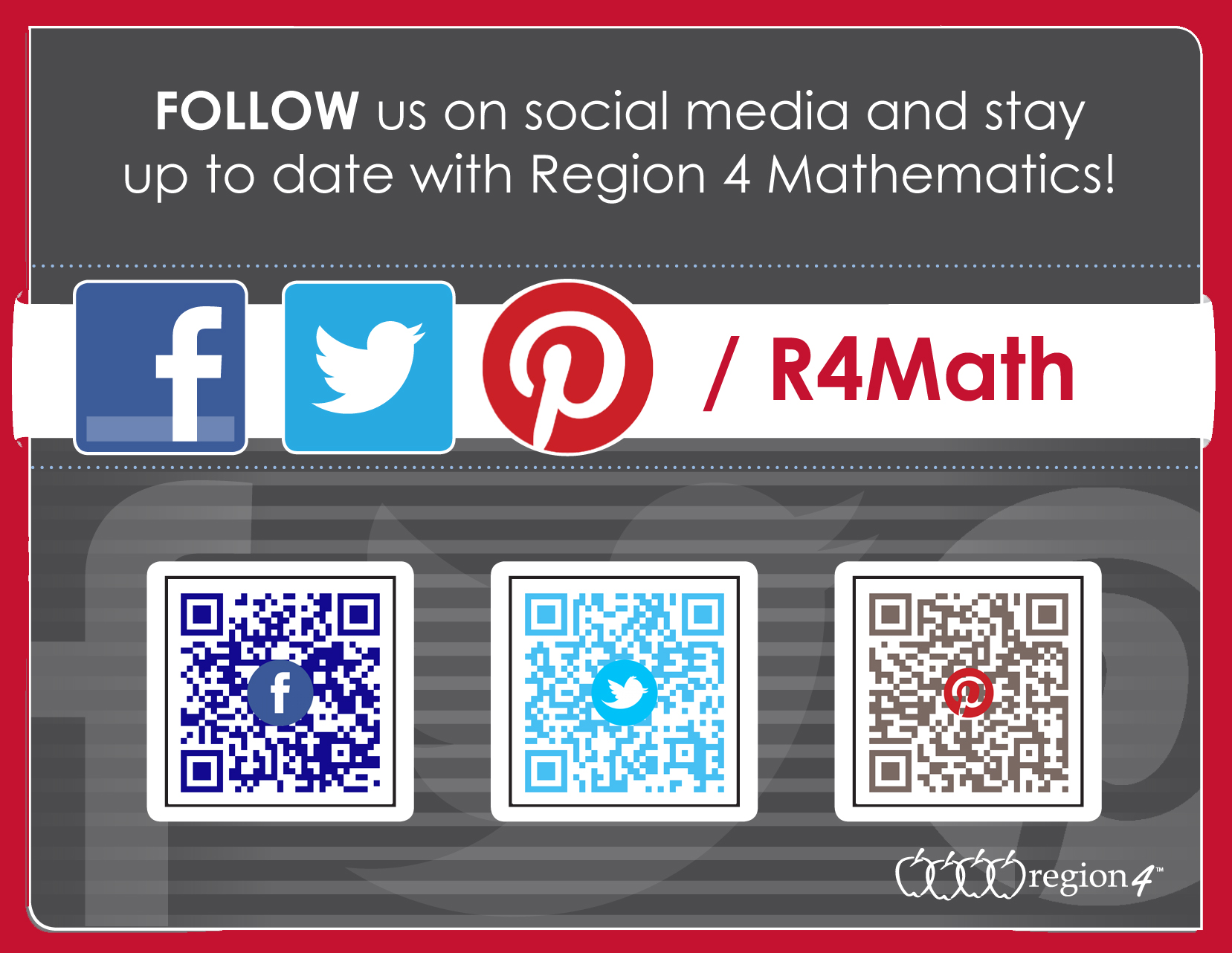 Follow us on social media and stay up to date with Region 4 Mathematics!